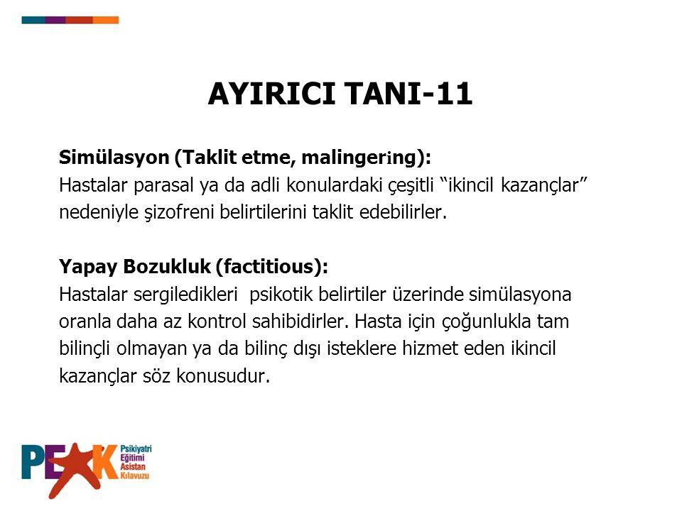 AYIRICI TANI-11 Simülasyon (Taklit etme, malingering):