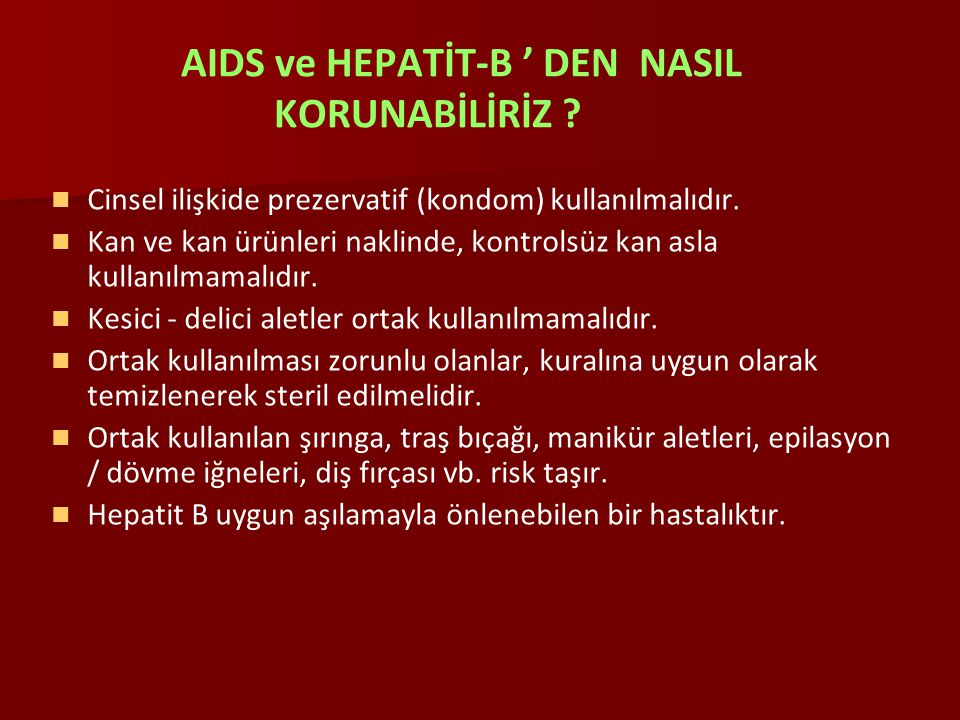 AIDS ve HEPATİT-B ' DEN NASIL KORUNABİLİRİZ