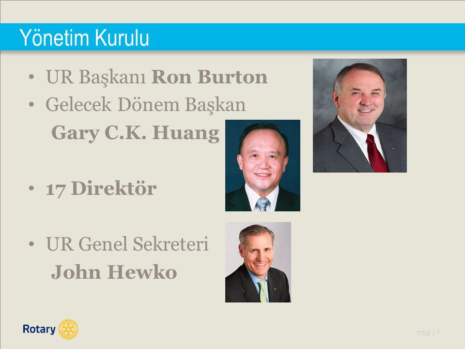 Yönetim Kurulu UR Başkanı Ron Burton Gelecek Dönem Başkan
