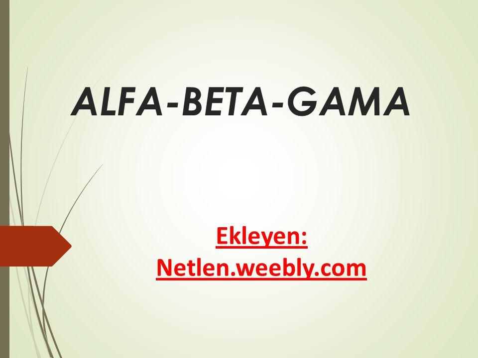 ALFA-BETA-GAMA Ekleyen: Netlen.weebly.com