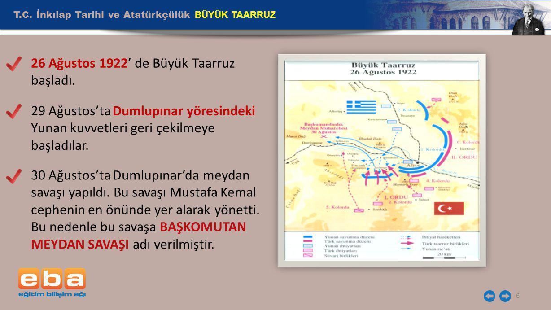 T.C. İnkılap Tarihi ve Atatürkçülük BÜYÜK TAARRUZ