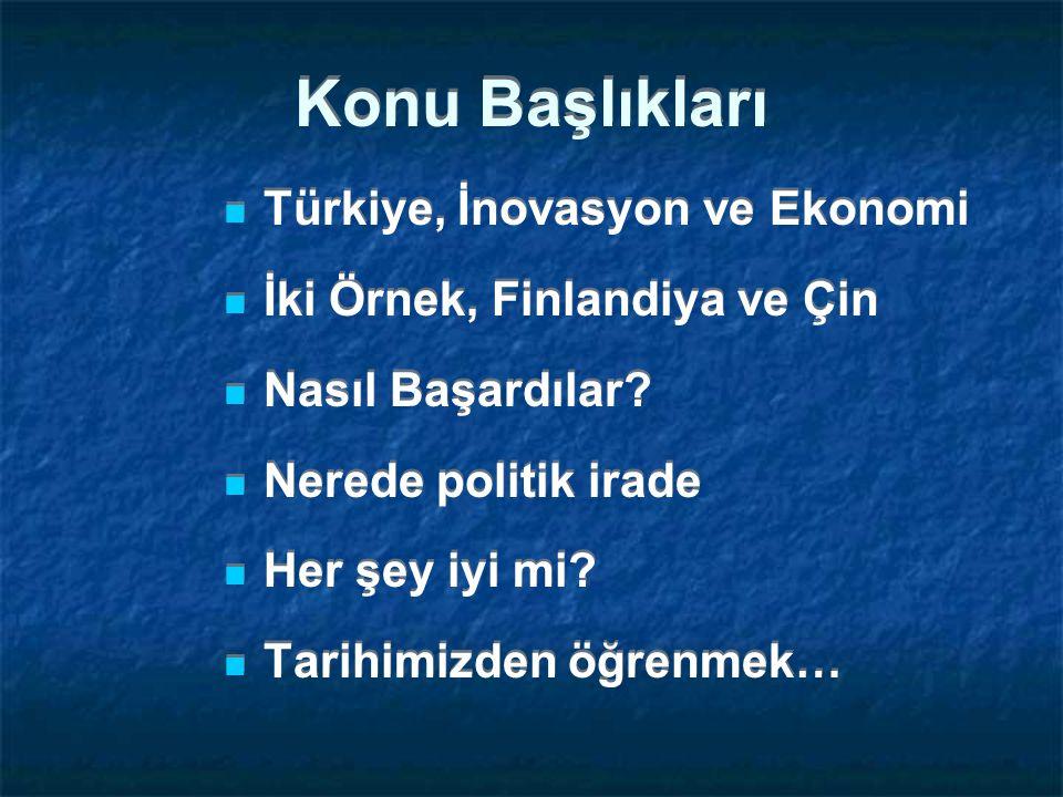 Konu Başlıkları Türkiye, İnovasyon ve Ekonomi
