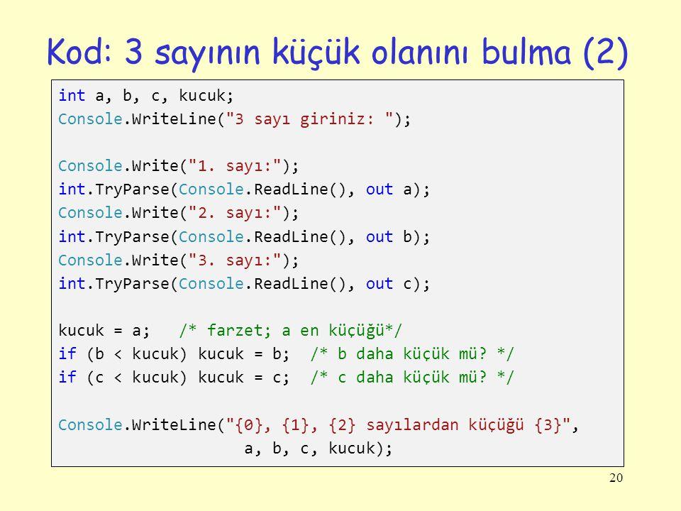 Kod: 3 sayının küçük olanını bulma (2)
