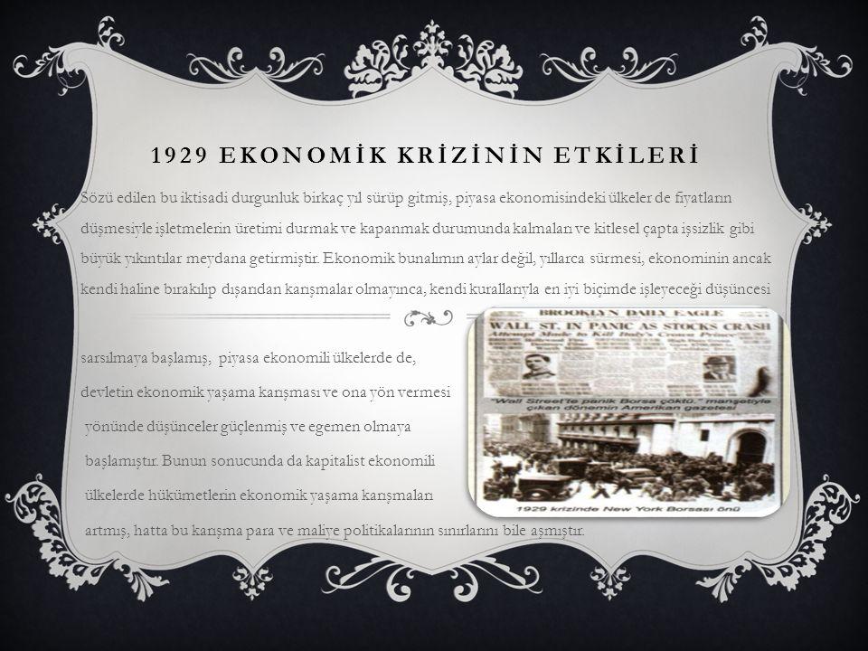 1929 EKONOMİK KRİZİNİN ETKİLERİ