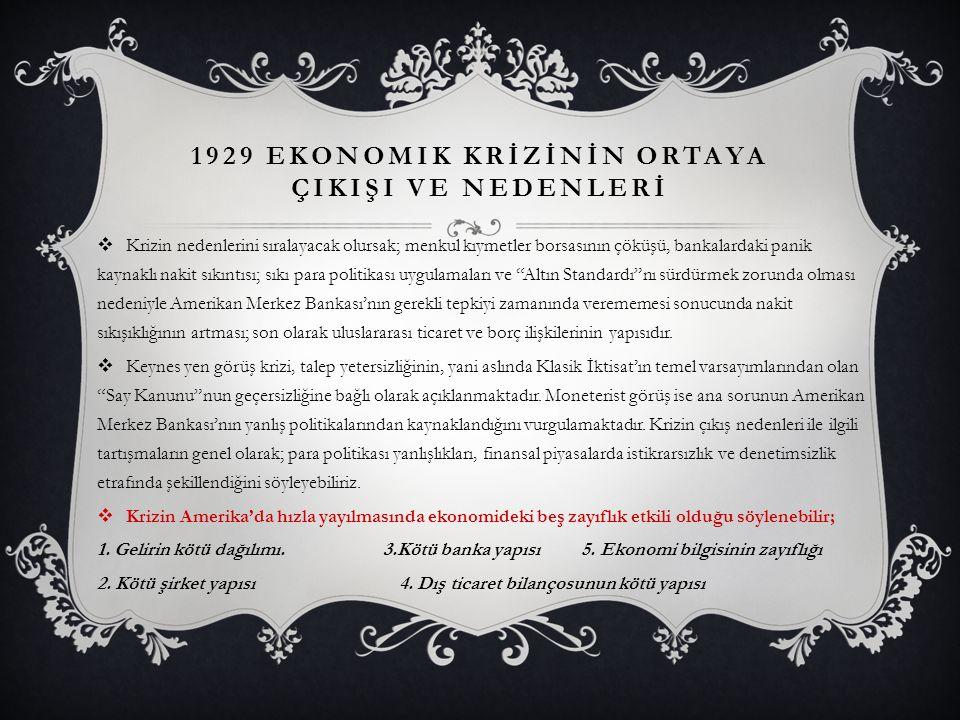 1929 ekonomik krİzİnİn ortaya çIKIŞI ve nedenlerİ