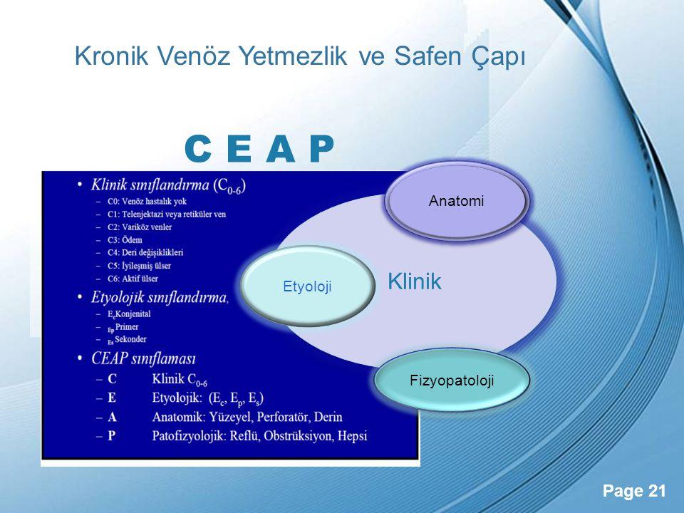 C E A P Kronik Venöz Yetmezlik ve Safen Çapı Klinik Anatomi Etyoloji
