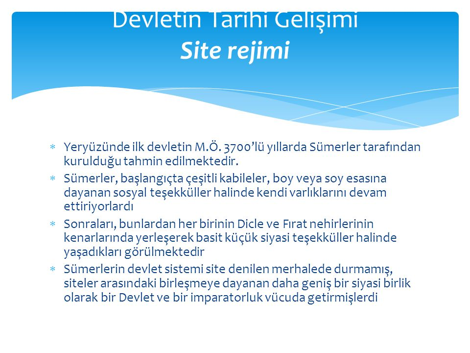 Devletin Tarihi Gelişimi Site rejimi