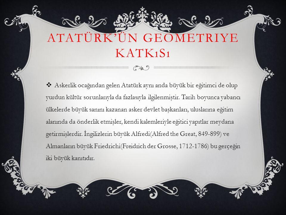 Atatürk'ün geometriye katkısı