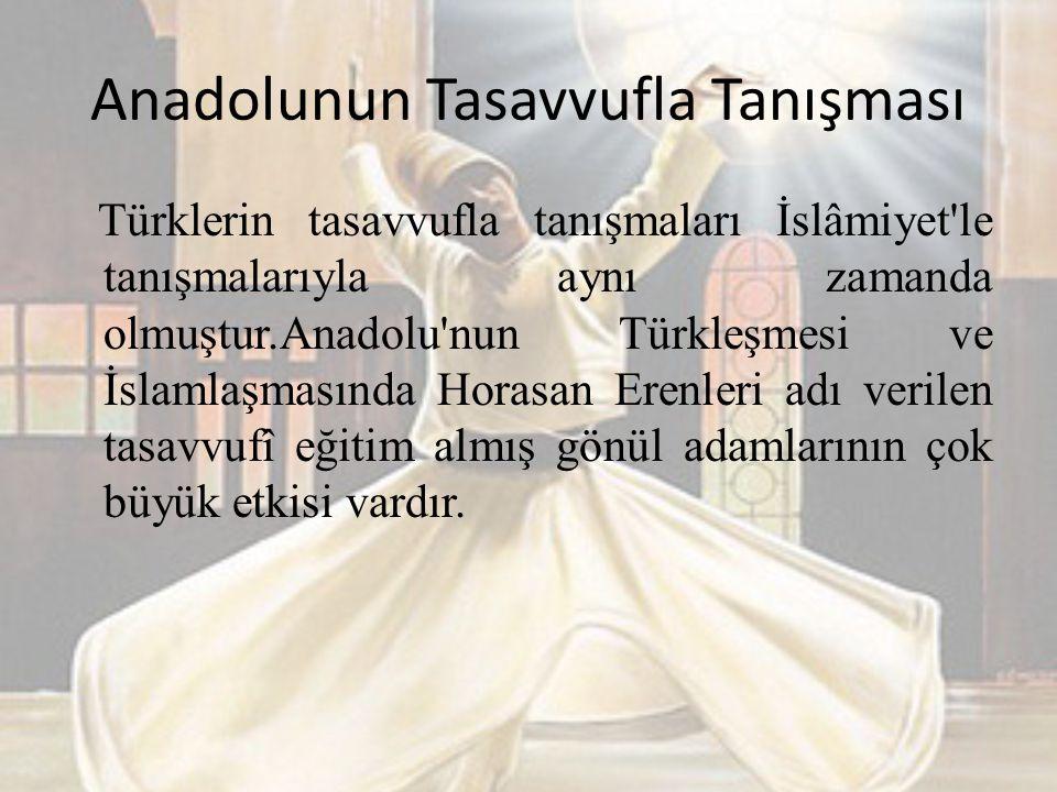 Anadolunun Tasavvufla Tanışması
