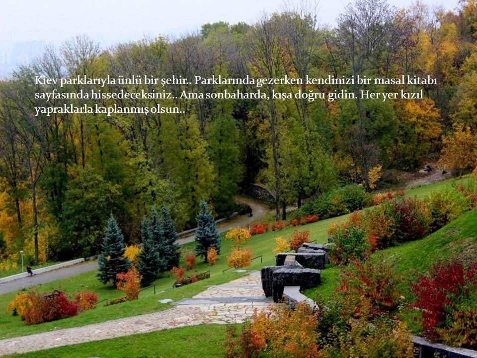 Kiev parklarıyla ünlü bir şehir