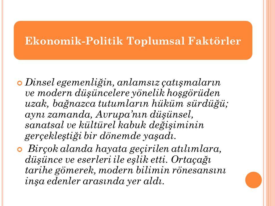 Ekonomik-Politik Toplumsal Faktörler