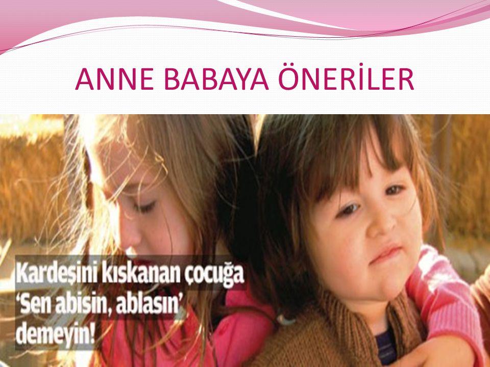 ANNE BABAYA ÖNERİLER