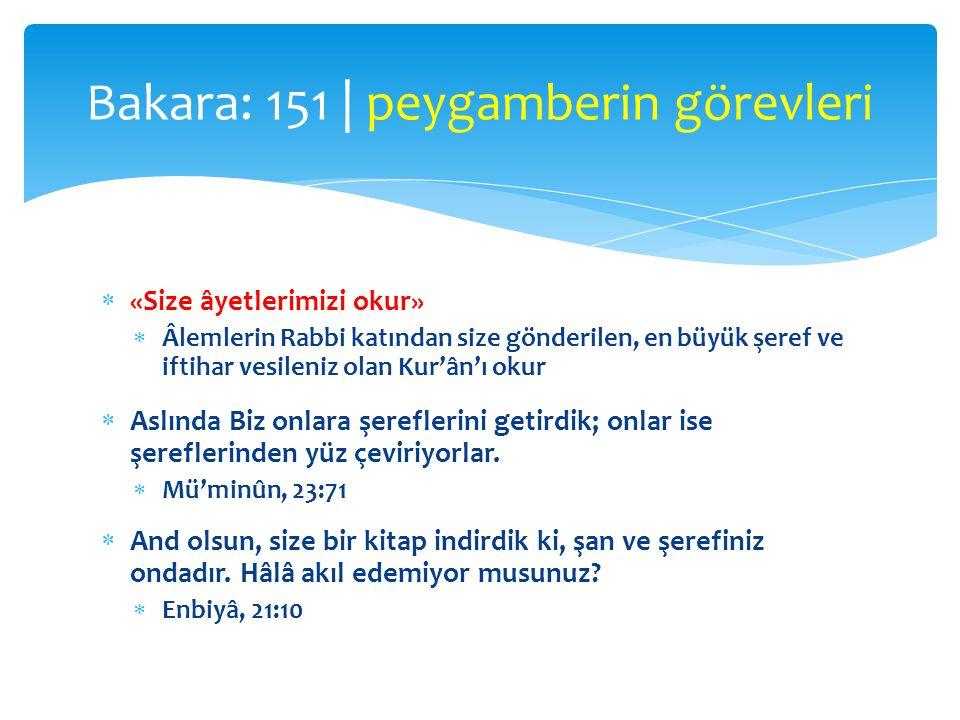 Bakara: 151 | peygamberin görevleri