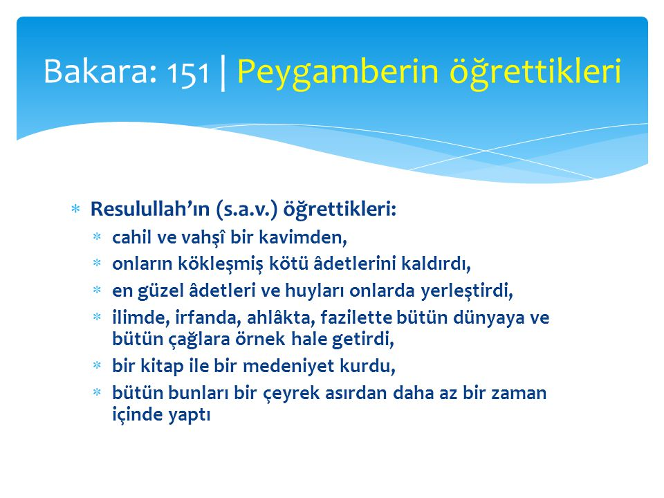 Bakara: 151 | Peygamberin öğrettikleri