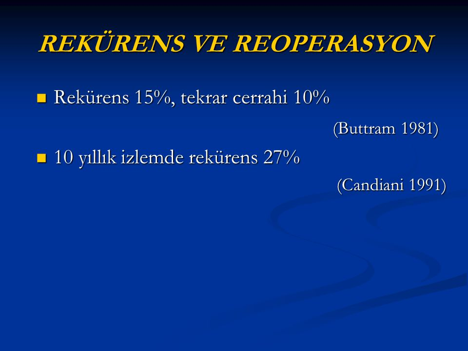 REKÜRENS VE REOPERASYON