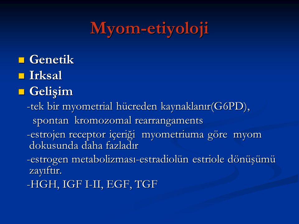 Myom-etiyoloji Genetik Irksal Gelişim