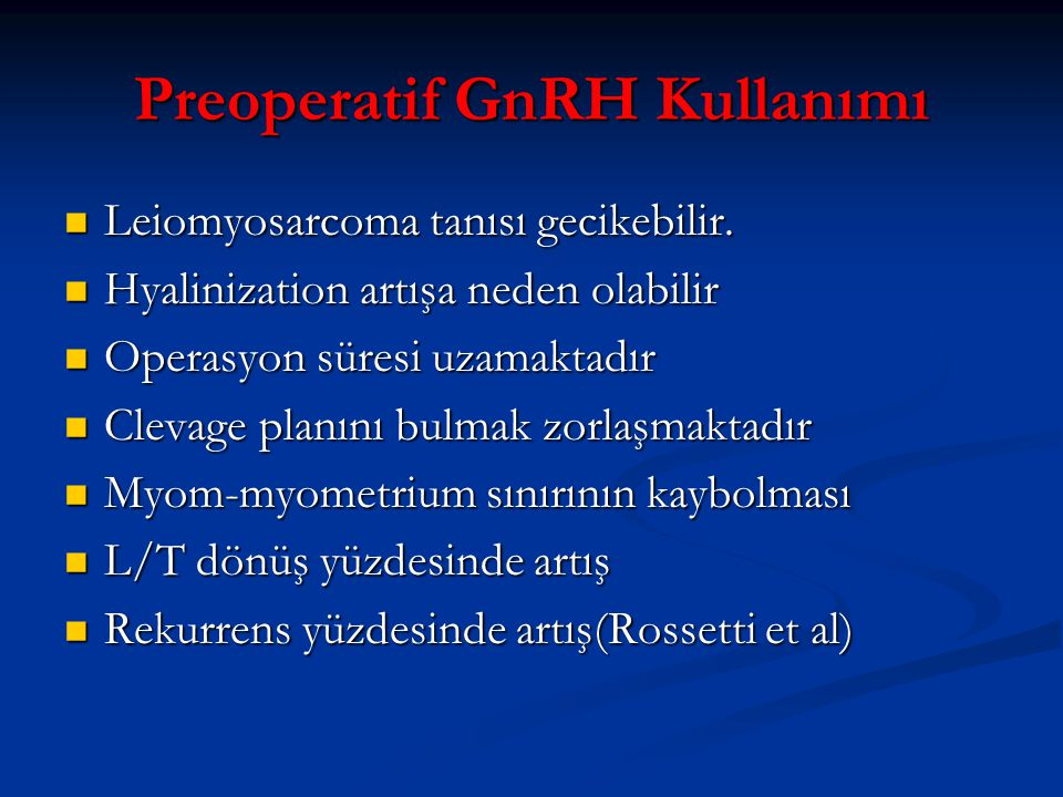 Preoperatif GnRH Kullanımı