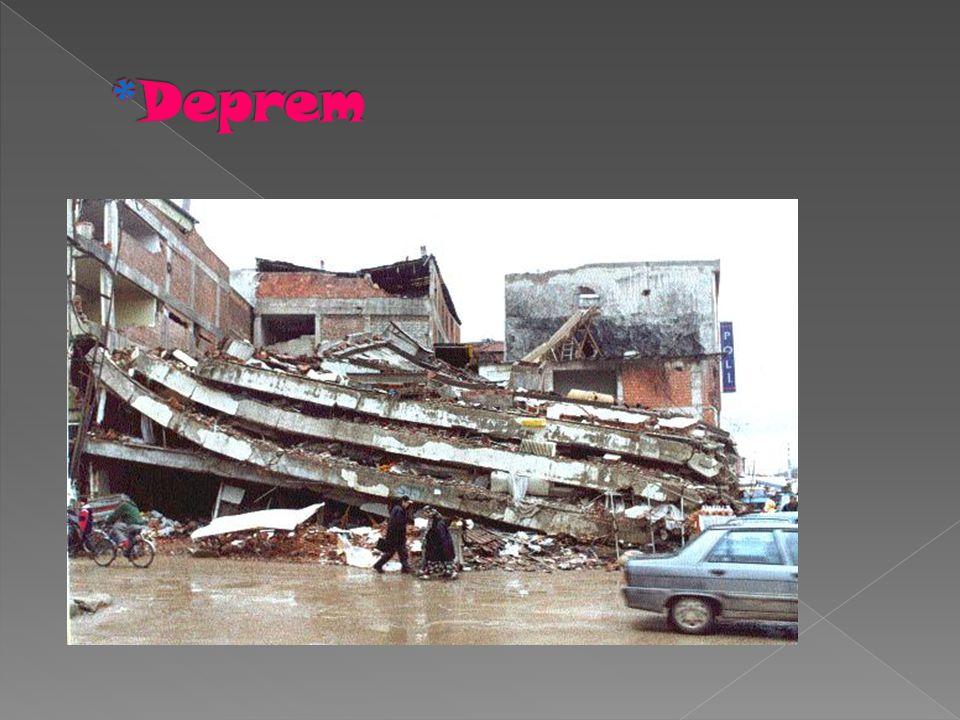 *Deprem