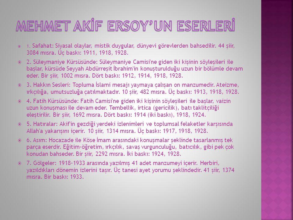 MEHMET AKİF ERSOY'UN ESERLERİ
