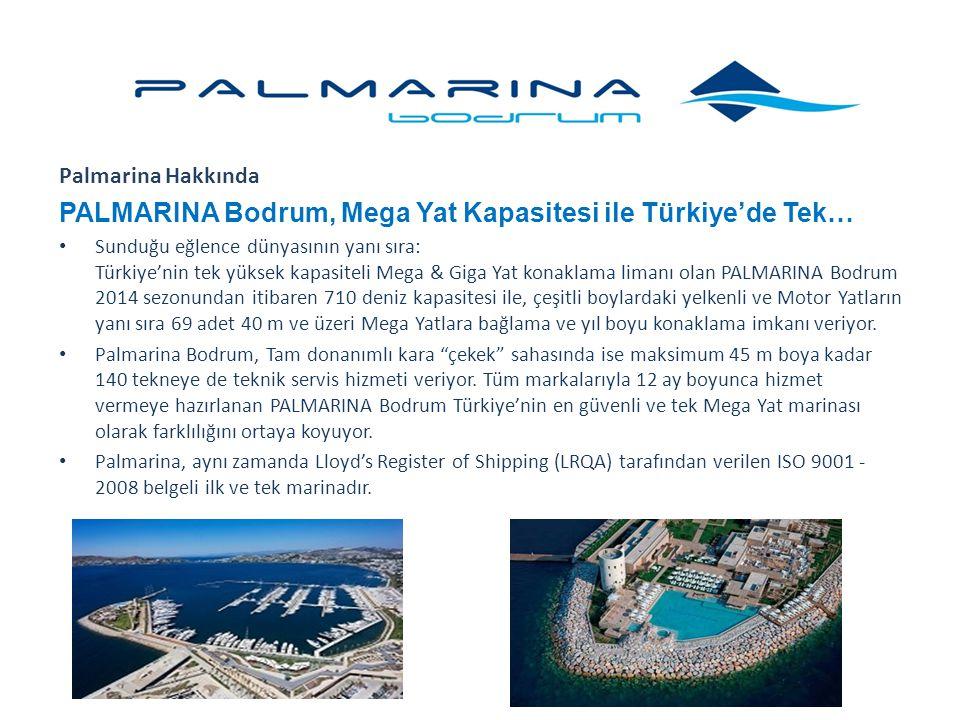 PALMARINA Bodrum, Mega Yat Kapasitesi ile Türkiye'de Tek…