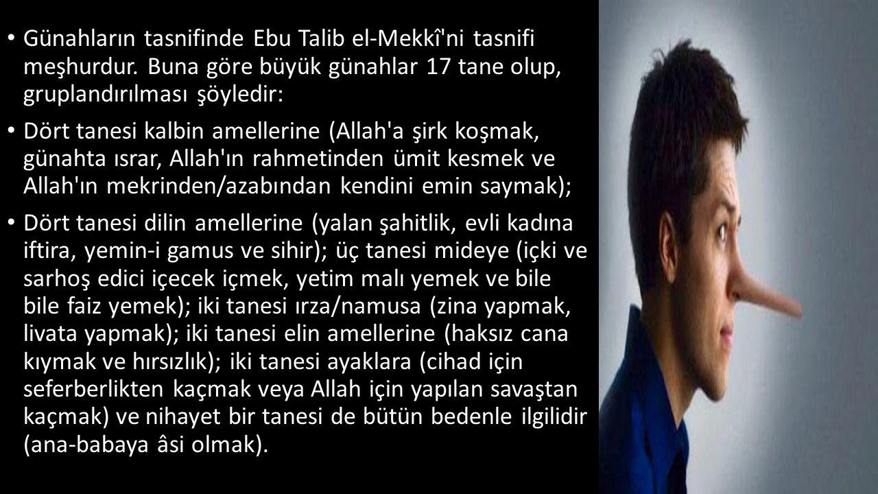 Günahların tasnifinde Ebu Talib el-Mekkî ni tasnifi meşhurdur