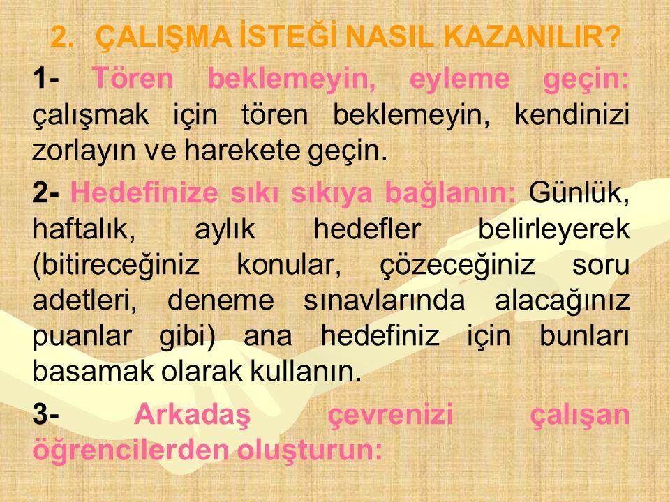 ÇALIŞMA İSTEĞİ NASIL KAZANILIR