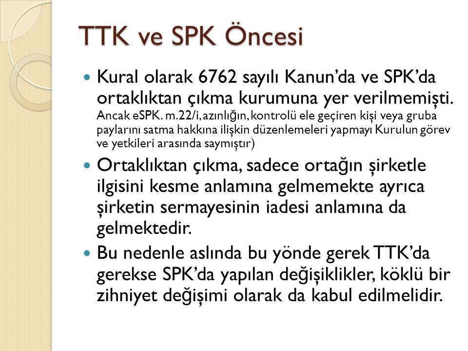 TTK ve SPK Öncesi