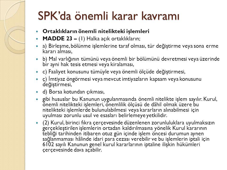 SPK'da önemli karar kavramı