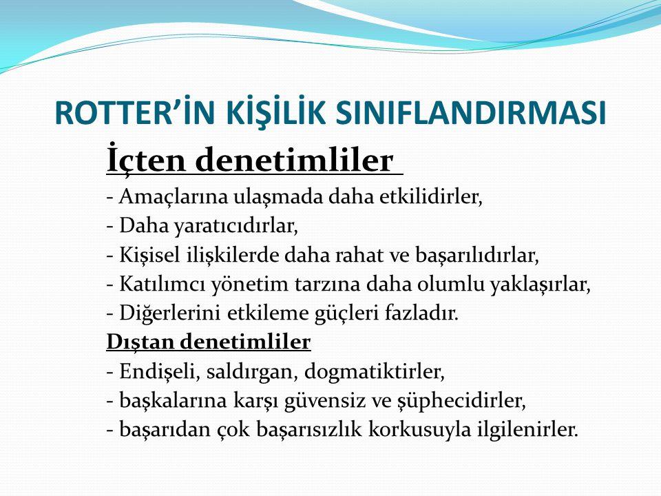 ROTTER'İN KİŞİLİK SINIFLANDIRMASI