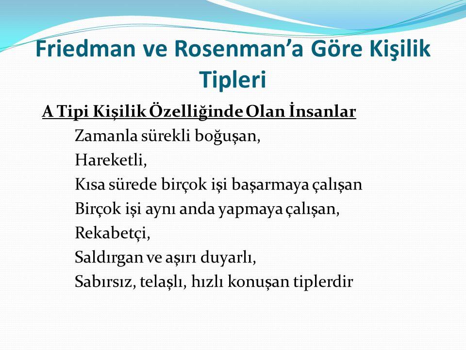 Friedman ve Rosenman'a Göre Kişilik Tipleri