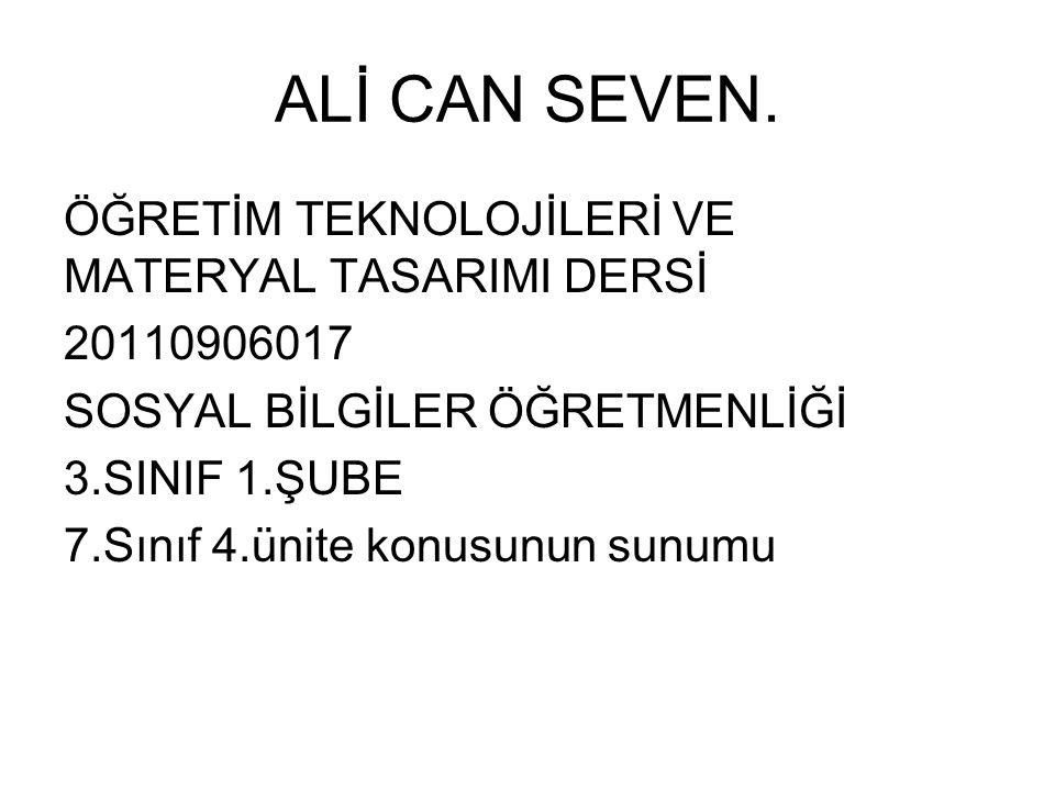 ALİ CAN SEVEN.