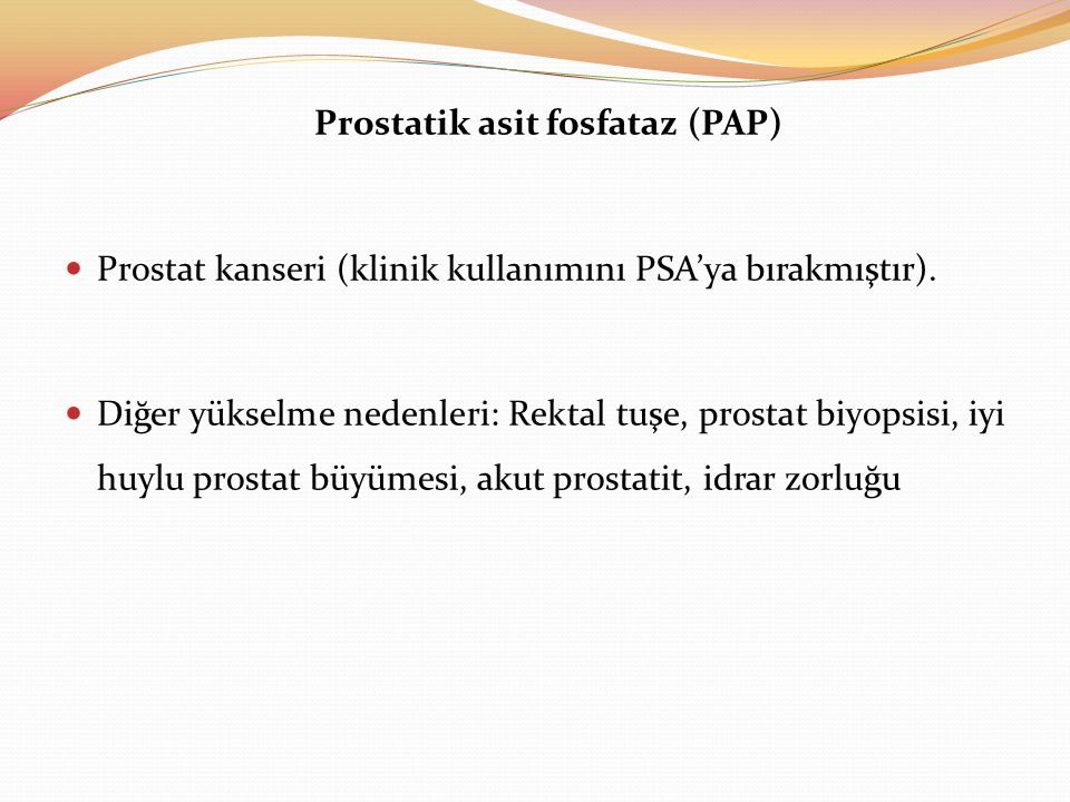 Prostatik asit fosfataz (PAP)