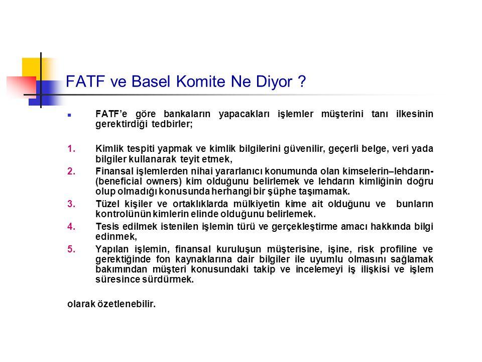 FATF ve Basel Komite Ne Diyor