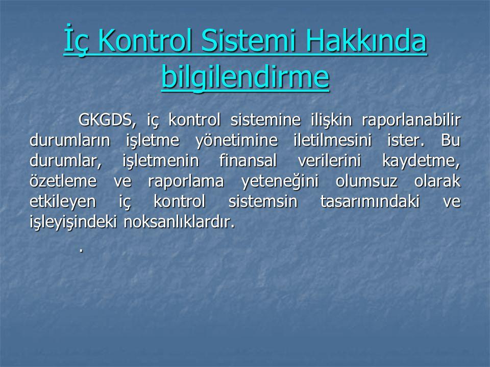 İç Kontrol Sistemi Hakkında bilgilendirme