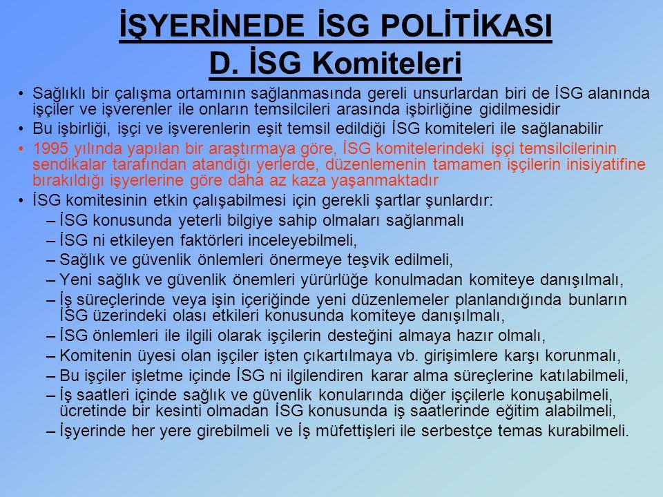 İŞYERİNEDE İSG POLİTİKASI D. İSG Komiteleri