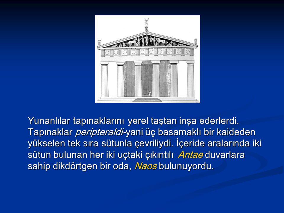 Yunanlılar tapınaklarını yerel taştan inşa ederlerdi