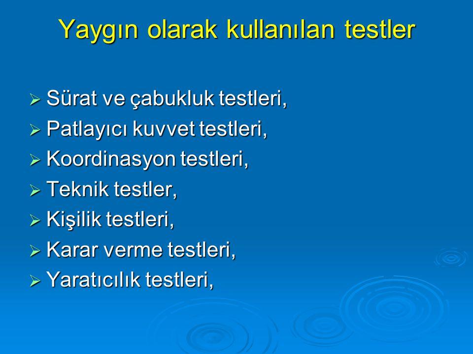 Yaygın olarak kullanılan testler