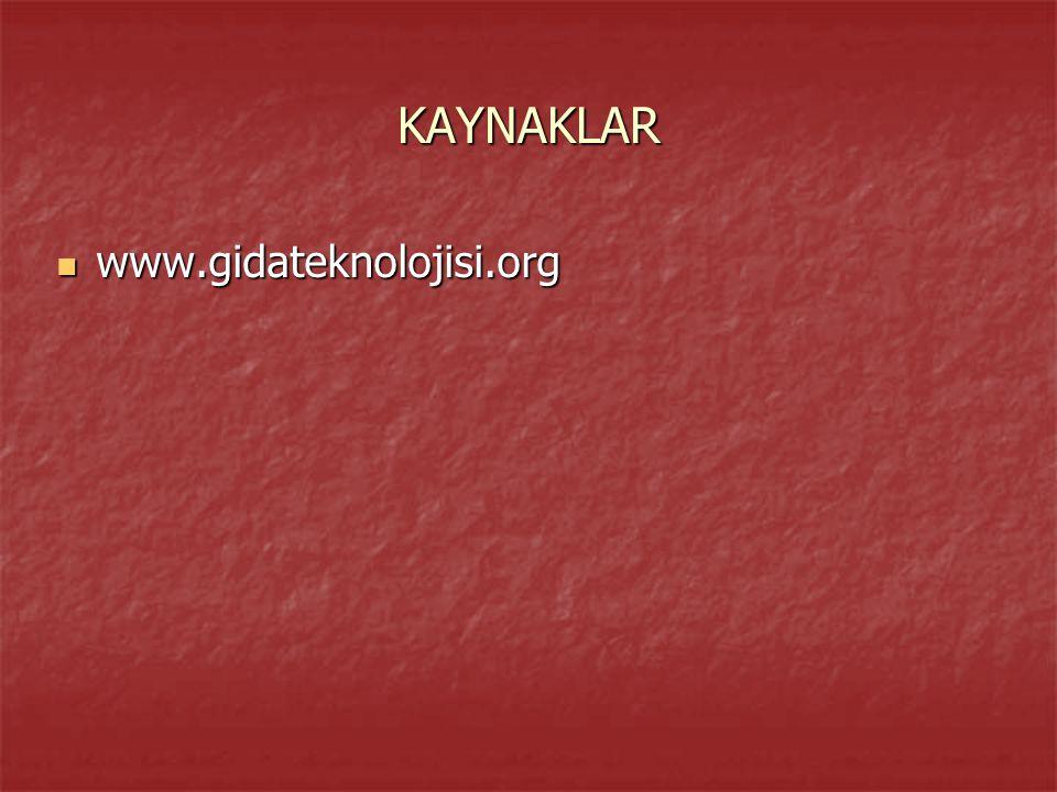 KAYNAKLAR www.gidateknolojisi.org