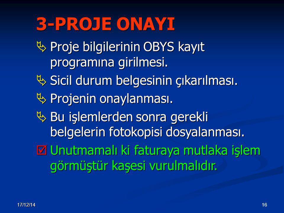 3-PROJE ONAYI Proje bilgilerinin OBYS kayıt programına girilmesi.