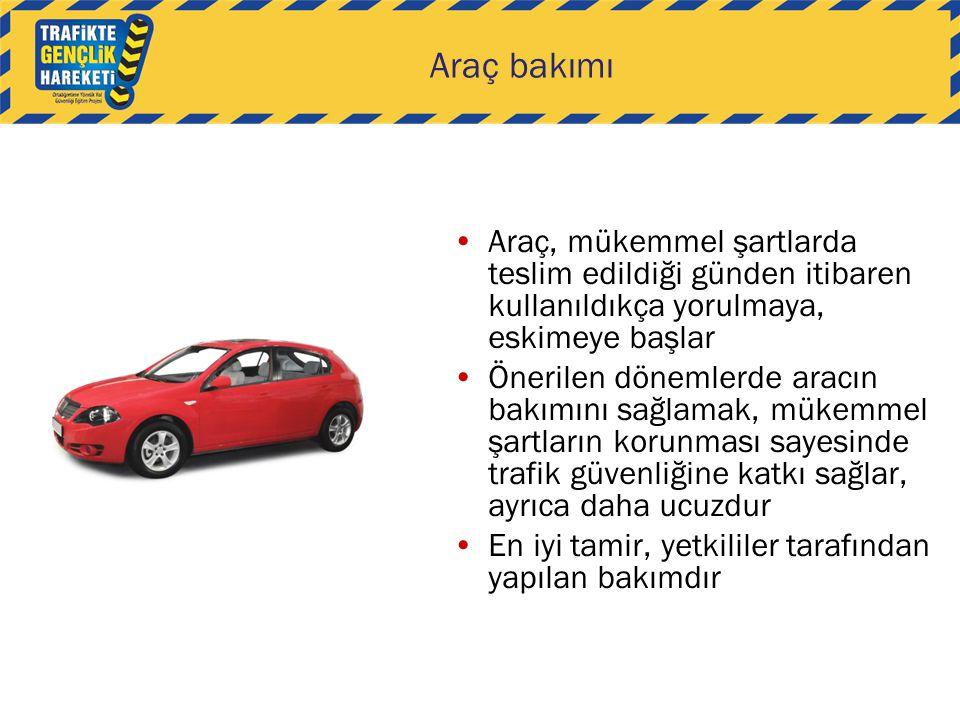 Araç bakımı Araç, mükemmel şartlarda teslim edildiği günden itibaren kullanıldıkça yorulmaya, eskimeye başlar.