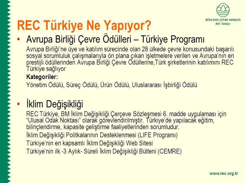REC Türkiye Ne Yapıyor Avrupa Birliği Çevre Ödülleri – Türkiye Programı.