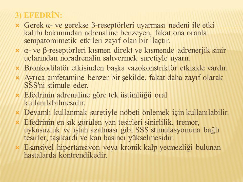 3) EFEDRİN: