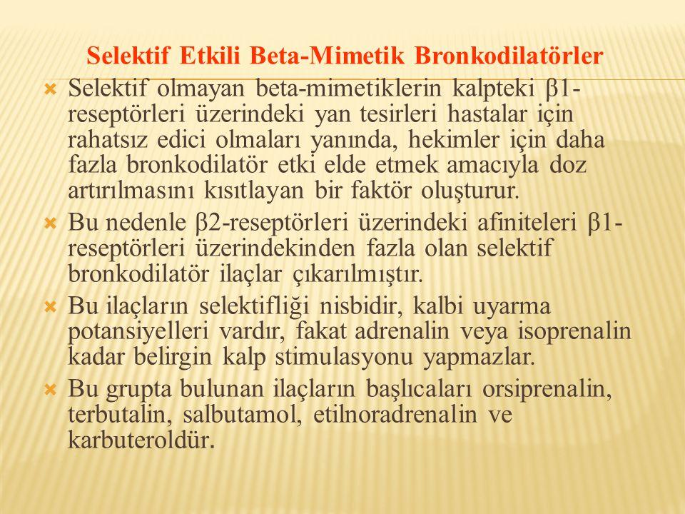 Selektif Etkili Beta-Mimetik Bronkodilatörler