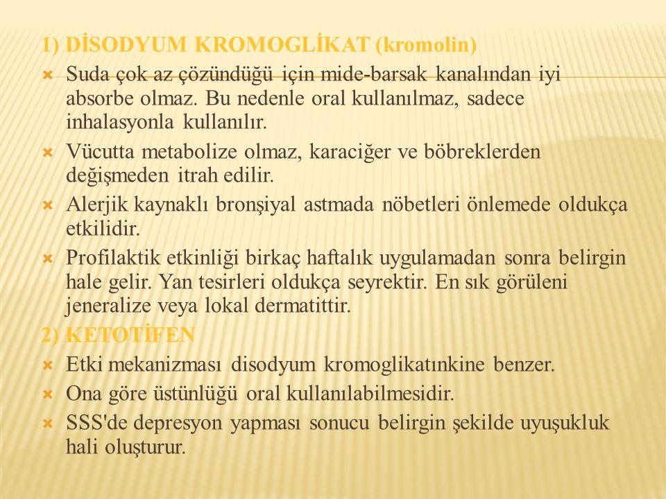 1) DİSODYUM KROMOGLİKAT (kromolin)