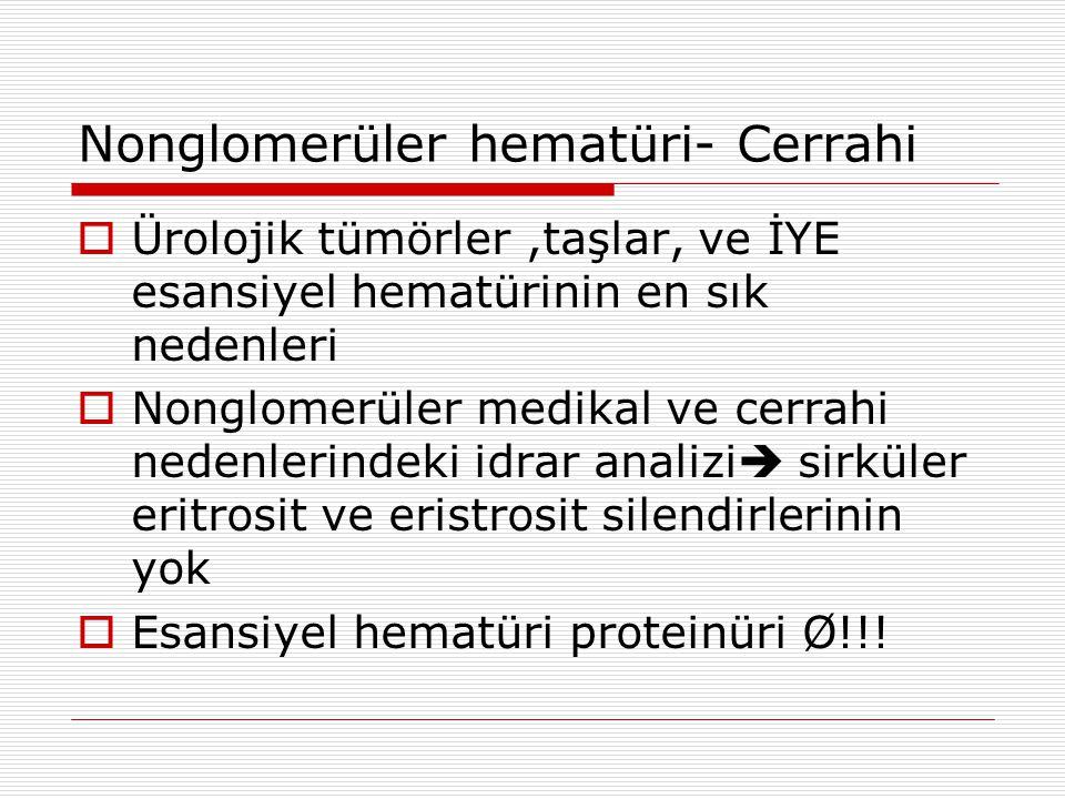 Nonglomerüler hematüri- Cerrahi