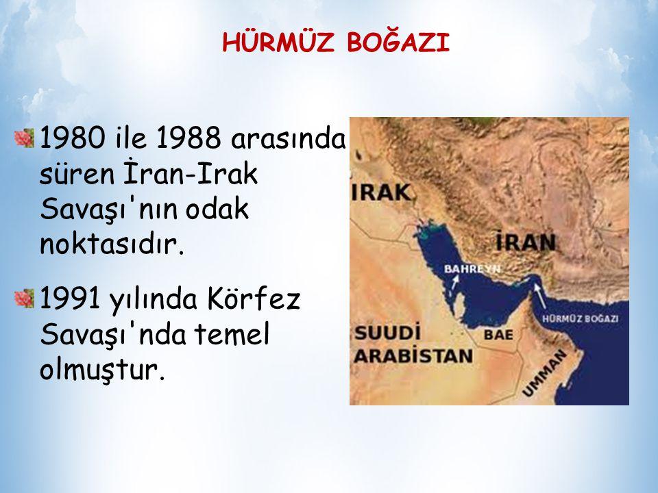 1980 ile 1988 arasında süren İran-Irak Savaşı nın odak noktasıdır.