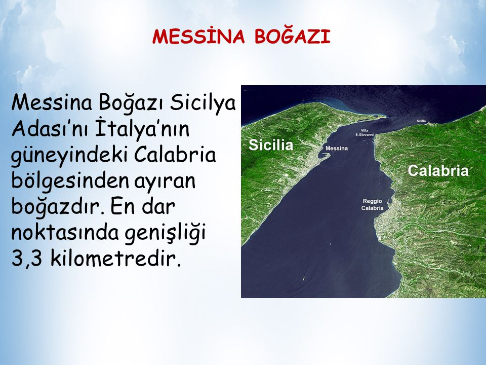 MESSİNA BOĞAZI
