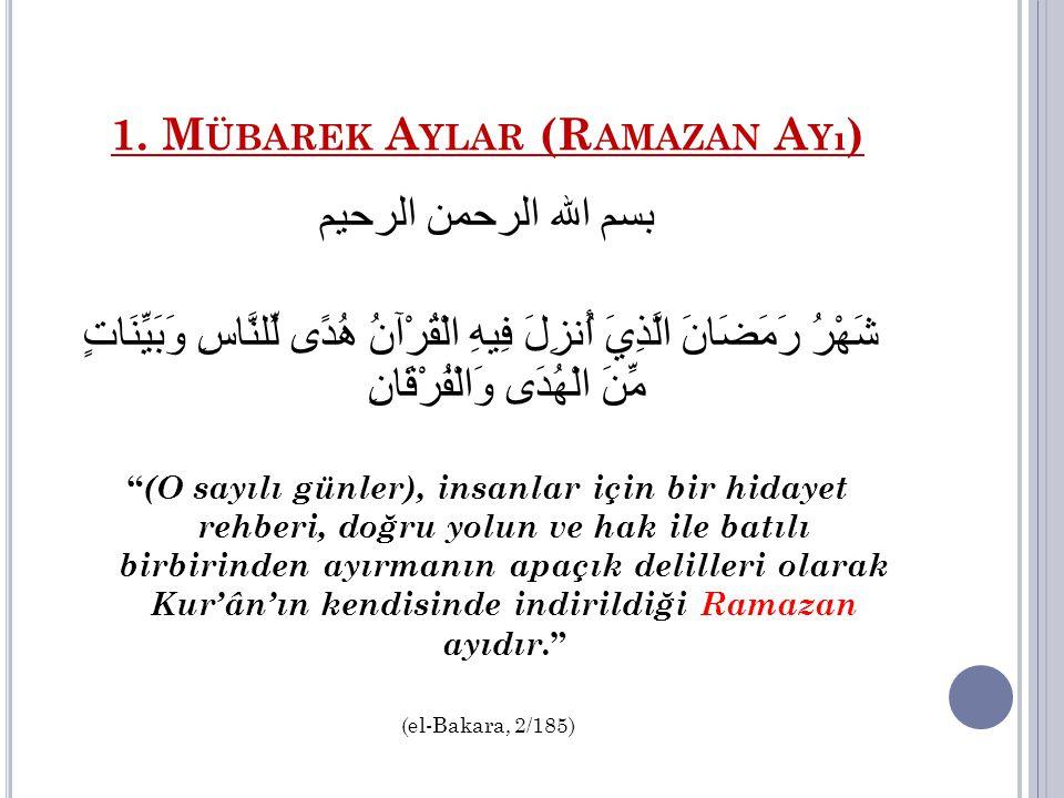 1. Mübarek Aylar (Ramazan Ayı)