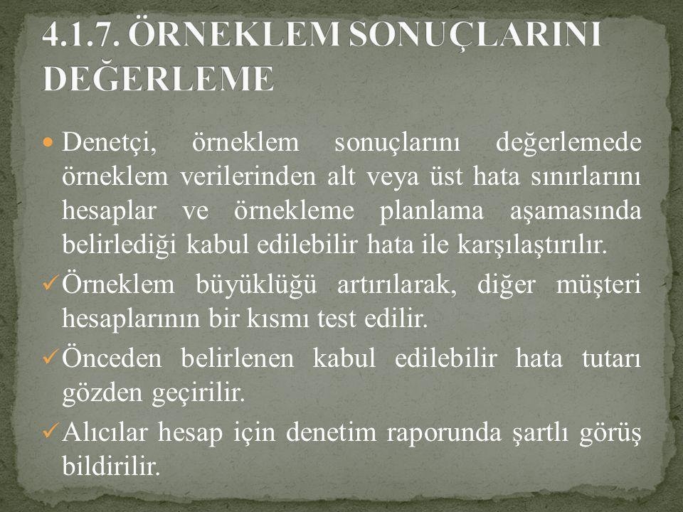 4.1.7. ÖRNEKLEM SONUÇLARINI DEĞERLEME