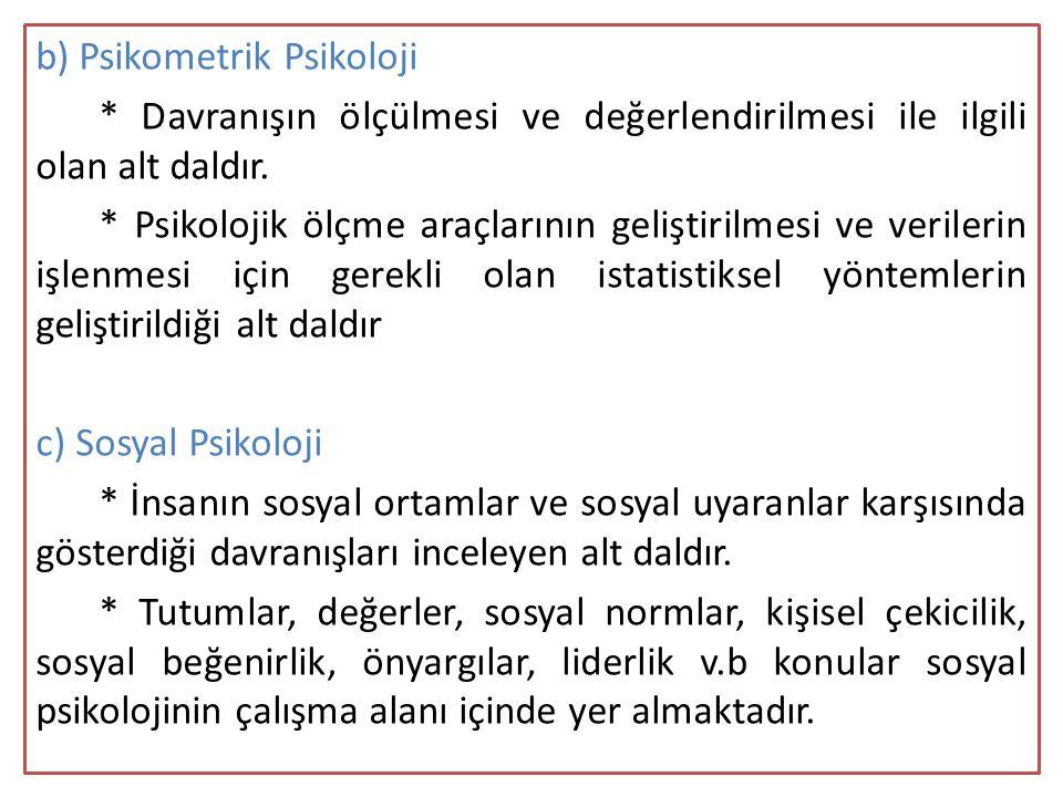 b) Psikometrik Psikoloji